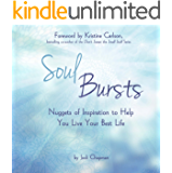 Soul Bursts: Nuggets of Inspiration to Help You Live Your Best Life