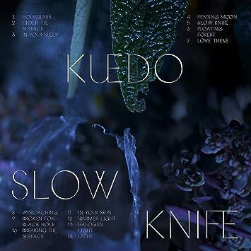 Kuedo Slow Knife Amazon Music
