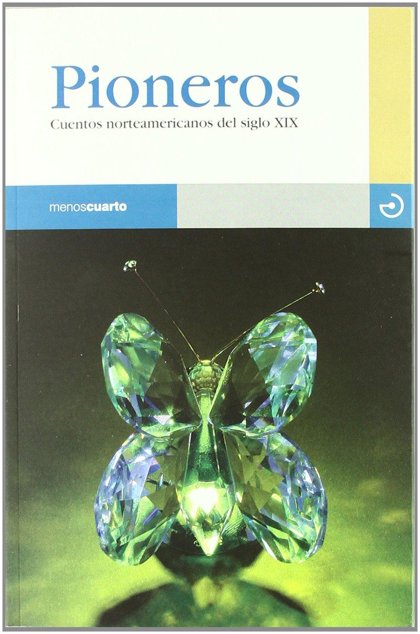 PIONEROS.CUENTOS NORTEAMERICANOS DEL SIGLO XX RA.51: AMBROSE BIERCE: 9788496675490: Amazon.com: Books
