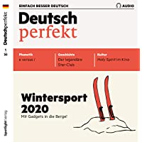 Deutsch perfekt Audio 1/2020: Deutsch lernen Audio - Wintersport
