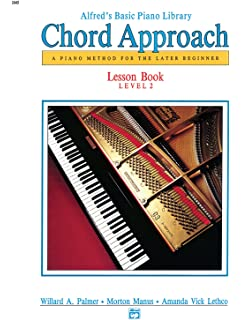 Alfreds Basic Piano Chord Approach Lesson Book Bk 2 A Method For The