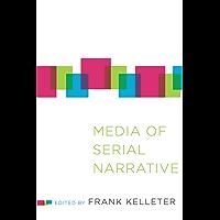 Media of Serial Narrative (THEORY INTERPRETATION NARRATIV)