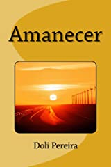 Amanecer (Spanish Edition) Kindle Edition