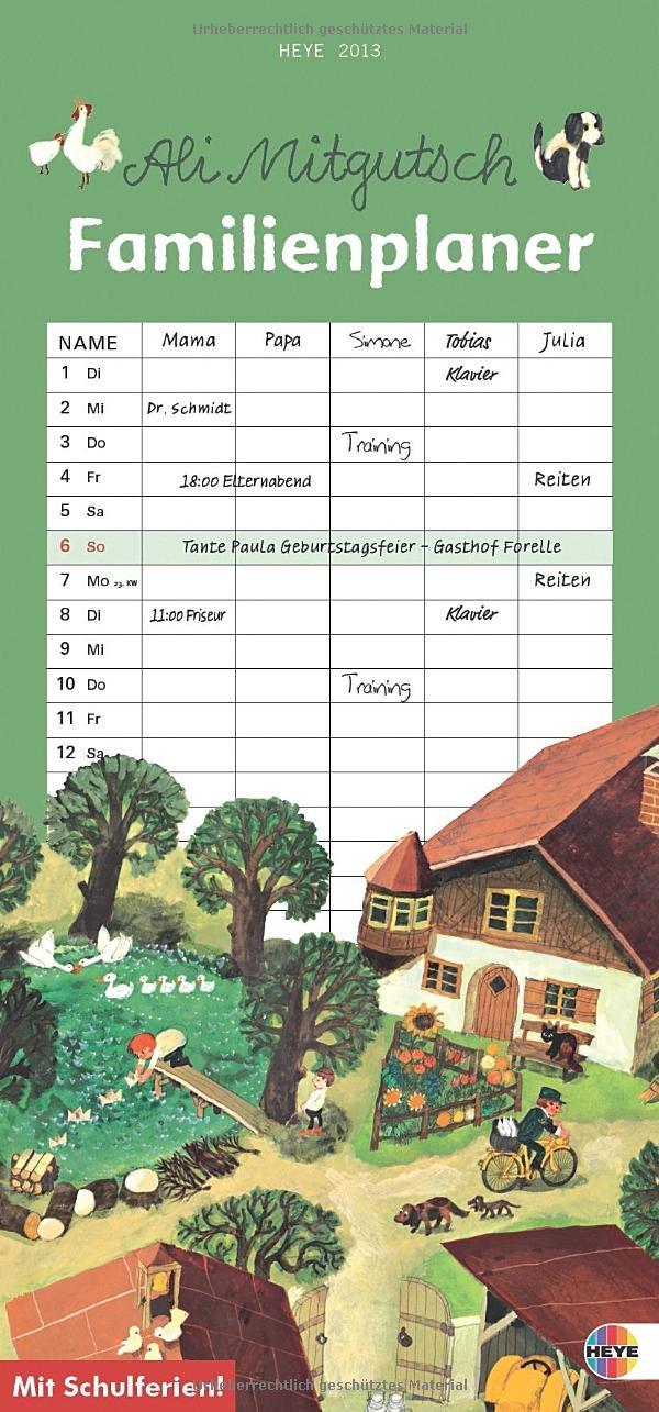 Ali Mitgutsch Familienplaner 2013: 5 Spalten mit Schulferien