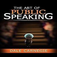 The Art of Public Speaking-Classic Original Edition