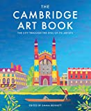 The Cambridge Art Book: The City Through the Eyes of its Artists (The city seen through the eyes of its artists)