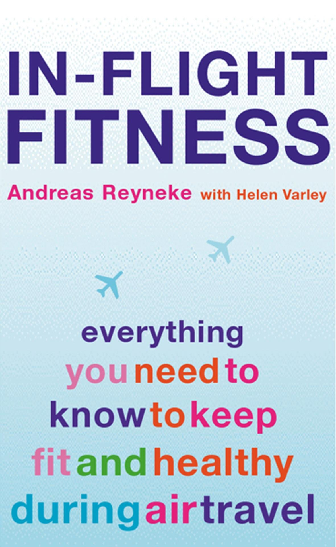 In Flight Fitness  Everything You Need To Know To Keep Fit And Healthy During Air Travel