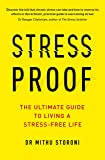 Stress-Proof: The ultimate guide to living a stress-free life