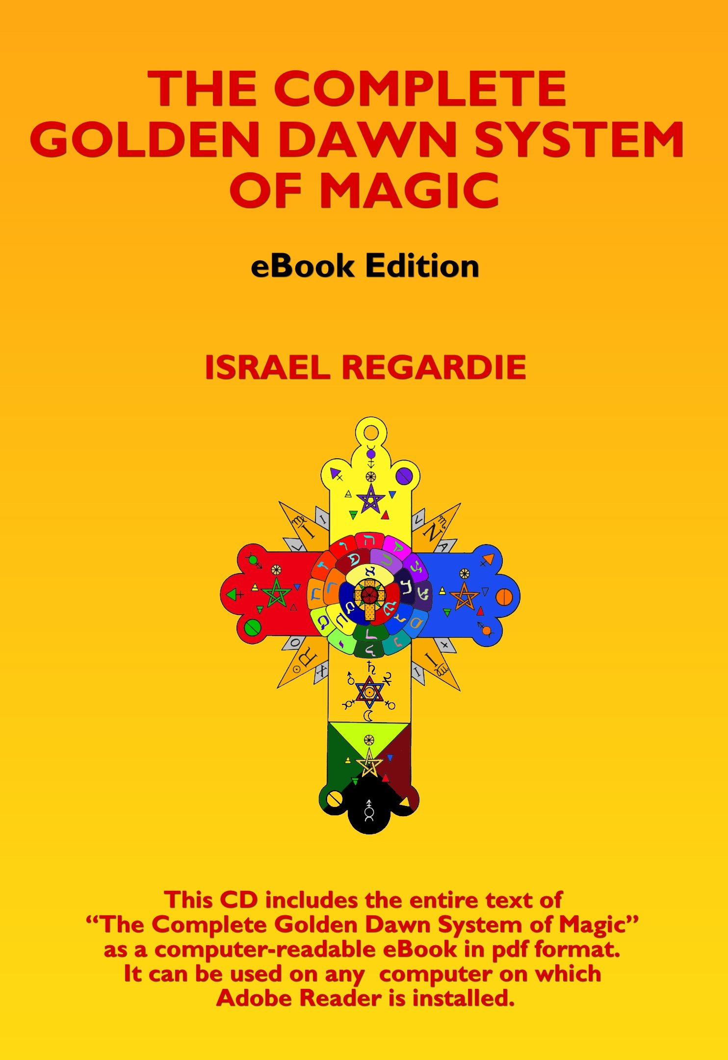 The Complete Golden Dawn System of Magic (eBook): Amazon.es ...