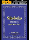 Sabedorias Bíblicas para Bem Viver