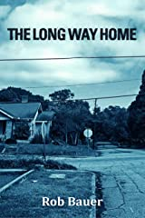 The Long Way Home Kindle Edition