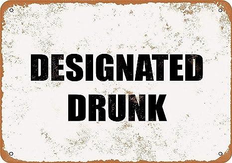 BORJOR Designated Drunk -Cartel de Pared estaño Placa Metal ...