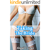 Taking The Bride (Older Man Younger Woman Wedding Taboo) (Steps Paradise Abigail Collection)