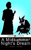 A Midsummer Night's Dream: (Illustrated) (English