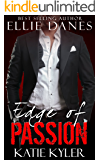 Edge of Passion (The Edge Series, Book 4): An Alpha Billionaire Romance