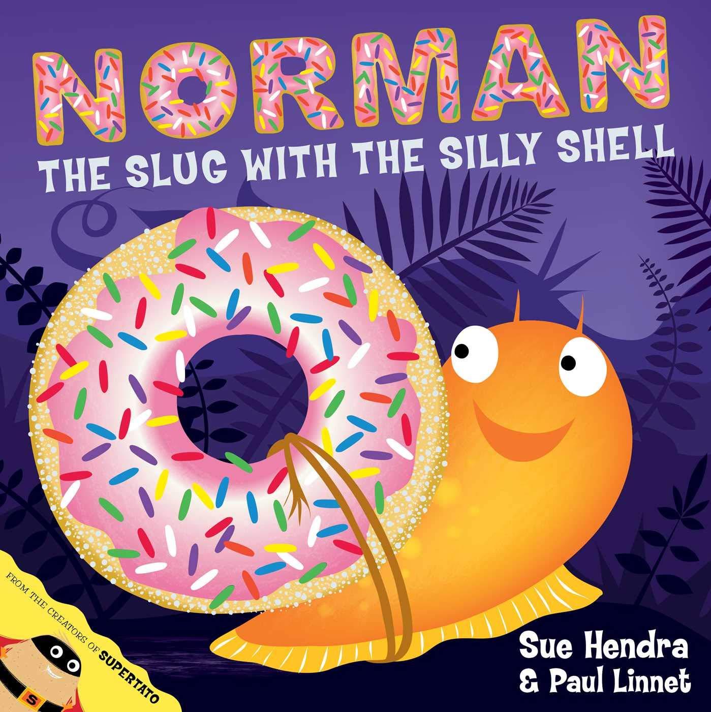 Norman the Slug with a Silly Shell: Amazon.co.uk: Hendra, Sue, Linnet,  Paul: Books