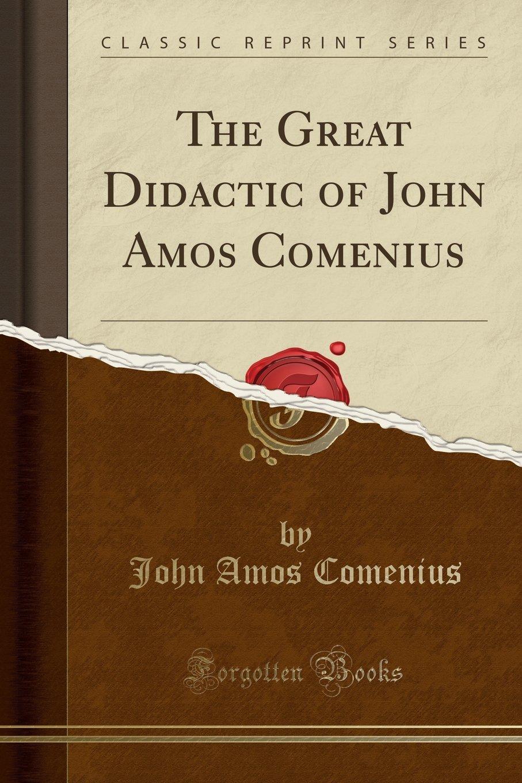 Download The Great Didactic of John Amos Comenius (Classic Reprint) ebook