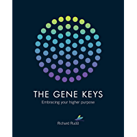 The Gene Keys: Embracing Your Higher Purpose (English Edition)