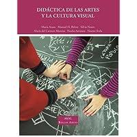 Didactica de las artes y la cultura visual / Didactics of visual arts and culture (Spanish Edition)