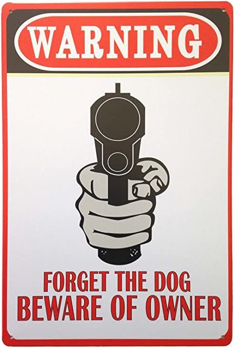 Warning Never Mind The Dog Beware Of The Owner metal tin sign home accents