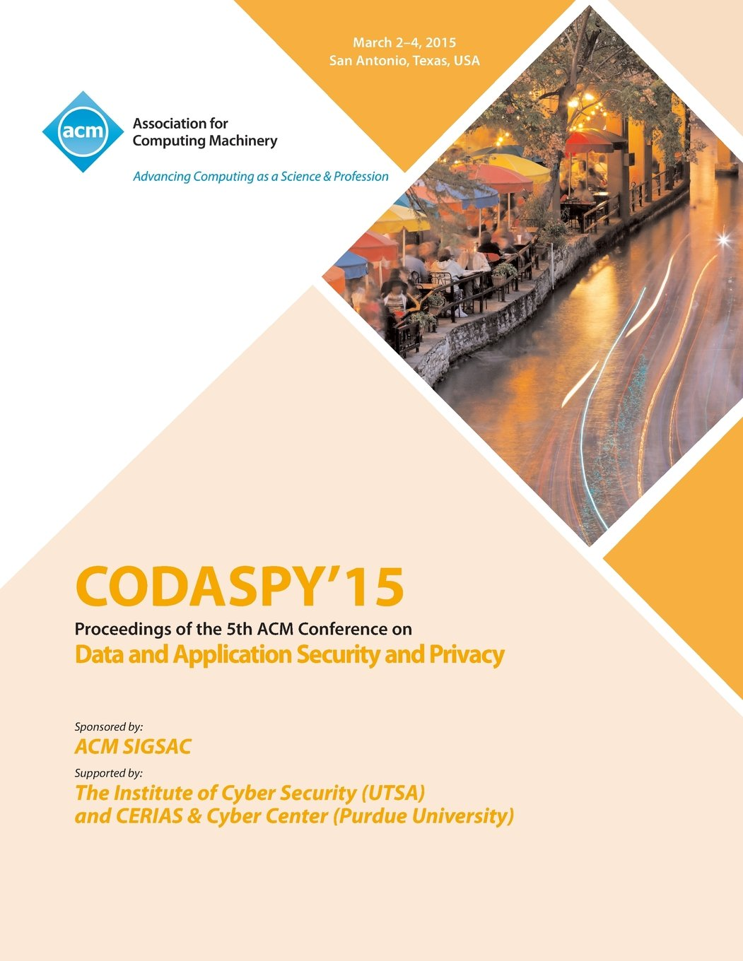 CODASPY 15 Fifth ACM Conference on Data and Application  Security and Privacy PDF