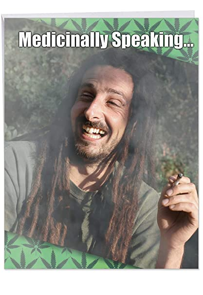 Medicinally Speaking' Jumbo Get Well Card with Envelope 8 5 x 11 Inch -  Funny Medical Weed, Marijuana, Cannabis, Man Getting High Design Stationery