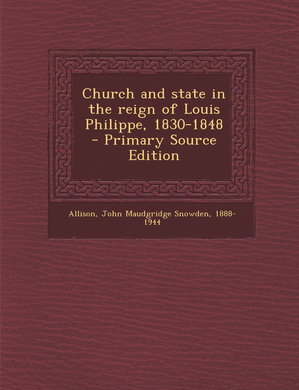 Download Church and state in the reign of Louis Philippe, 1830-1848 pdf