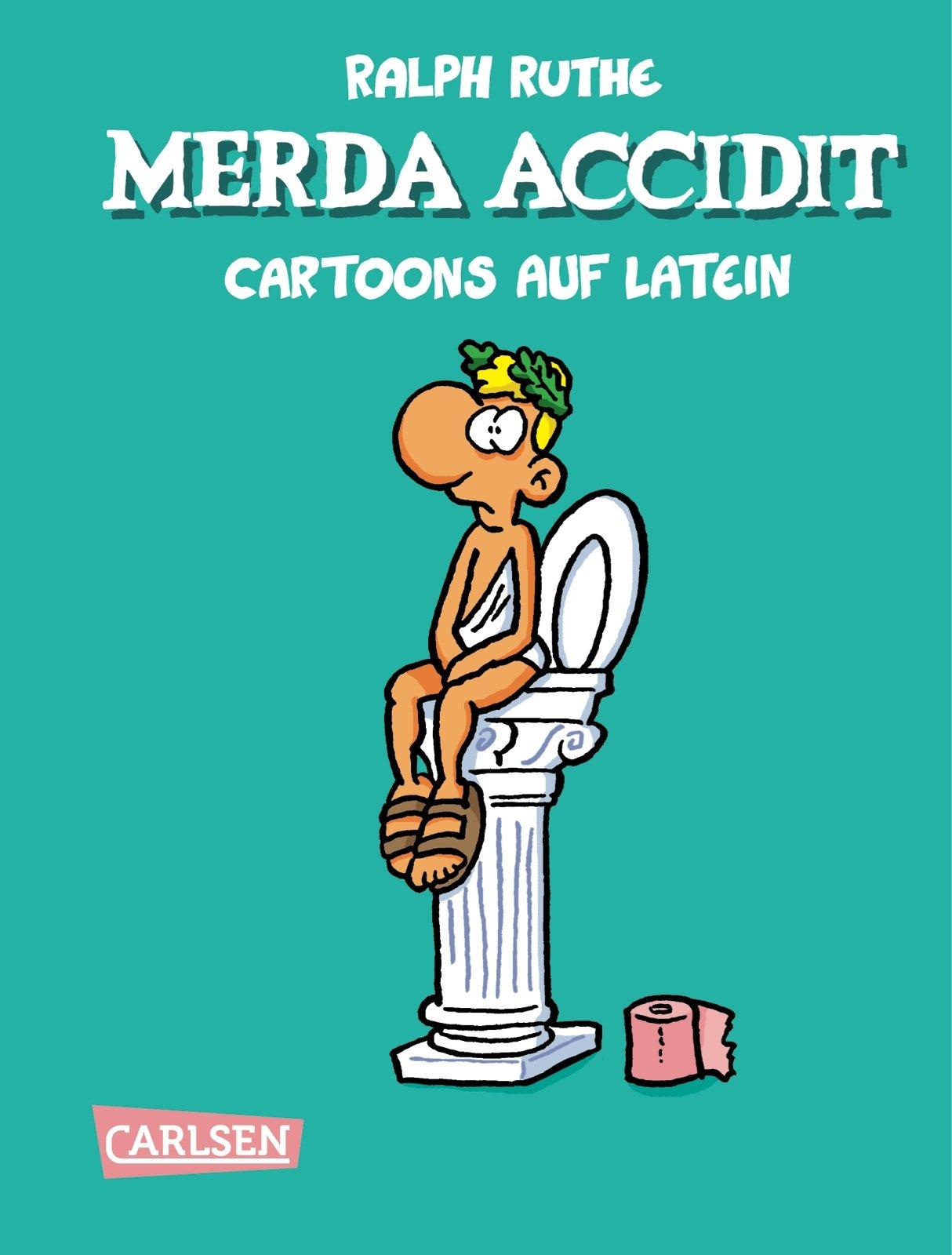 Merda accidit!: Cartoons auf Latein: Amazon.es: Ruthe, Ralph, Ruthe, Ralph: Libros en idiomas extranjeros