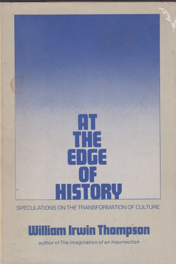 At the edge of history, Thompson, William Irwin