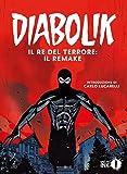 Diabolik. Il re del terrore: il remake