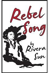 Rebel Song Kindle Edition