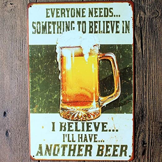 I Believe Ill Have Another Beer Distressed Retro Vintage Metal Tin Sign 12 x 16