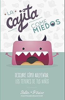 6c87b5cd9 La Cajita Come-Miedos: Descubre cómo ahuyentar los temores de tus niños.