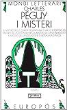 I misteri: Il mistero della carità in Giovanna d'Arco-Il portico del mistero della seconda virtù-Il mistero dei santi innocenti...