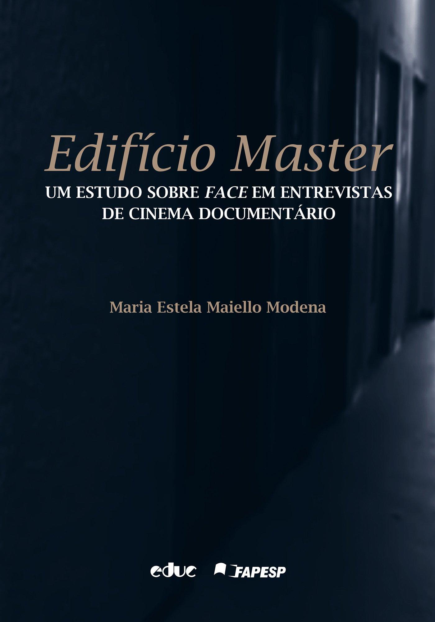 Edifício Master: um Estudo Sobre Face em Entrevistas de Cinema Documentário