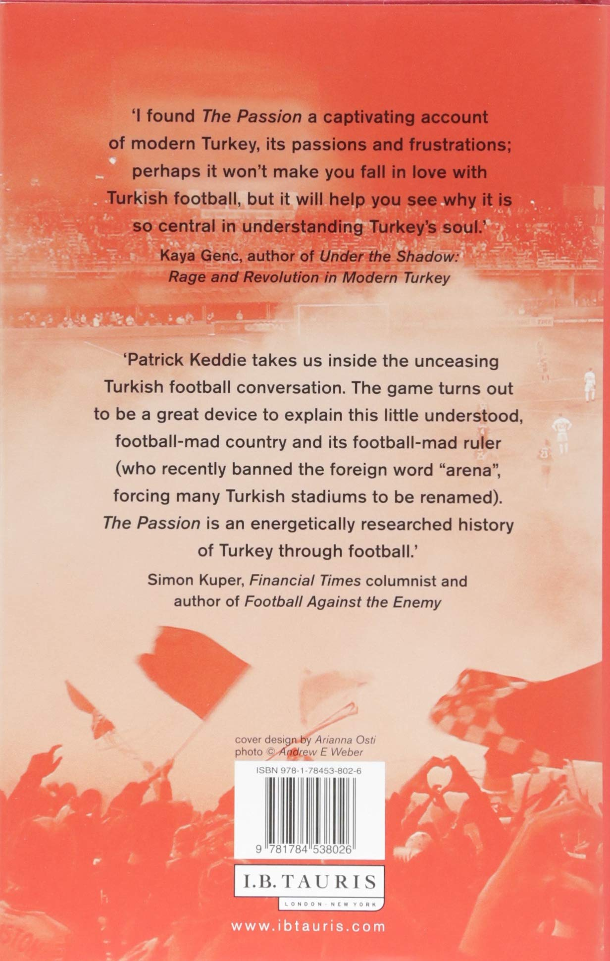 The Passion: Football and the Story of Modern Turkey: Amazon co uk