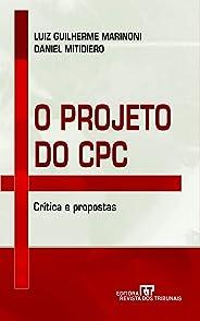 O Projeto do CPC: Criticas e Propostas