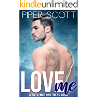 Love Me: A Rutledge Brothers Book (English Edition)