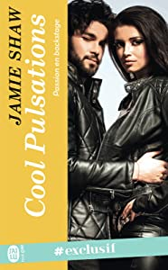 Passion en backstage (Tome 3) - Cool Pulsations (French Edition)