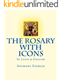 The Rosary with Icons: In Latin & English