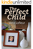 The Perfect Child (Claire Series Book 1)