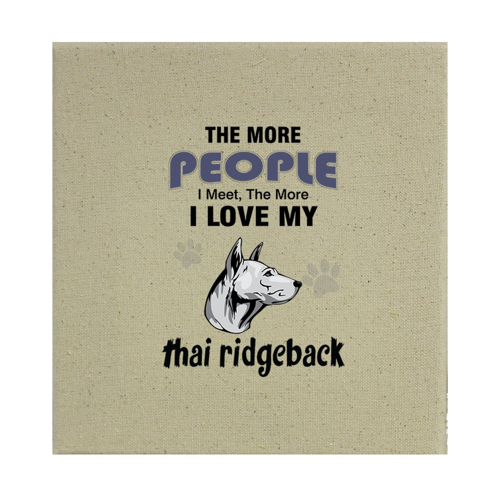 Style in Print Stretched Natural Canvas More People Meet Love Thai Ridgeback Dog 12''X12'' by Style in Print