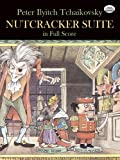 Tchaikovsky Nutcracker Suite (Full Score) Orch (Dover Music Scores)