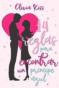 14 Reglas para encontrar un príncipe azul (Spanish Edition)
