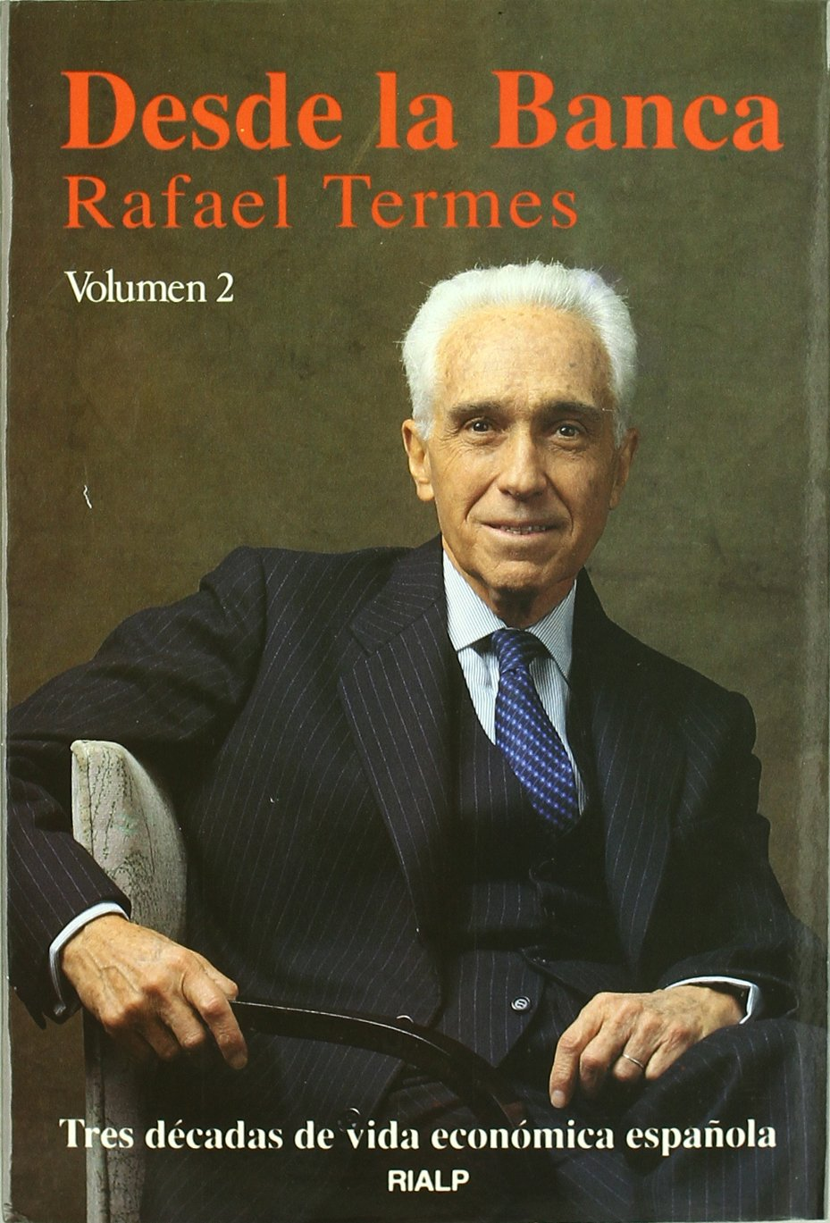 Desde la Banca. 2 Tomos. Tres decadas de vida economica española Empresa y Humanismo: Amazon.es: Termes Carrero, Rafael: Libros