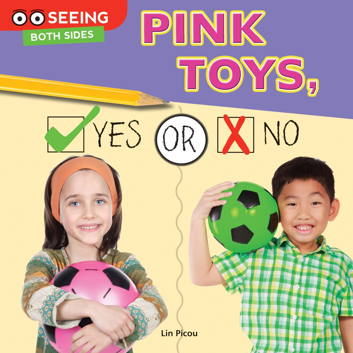 Download Pink Toys, Yes or No (Seeing Both Sides) ebook