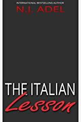 The Italian Lesson: Forbidden MM Teacher Student Romance (The Italians) Kindle Edition
