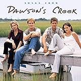 Songs From Dawson's Creek [ENHANCED