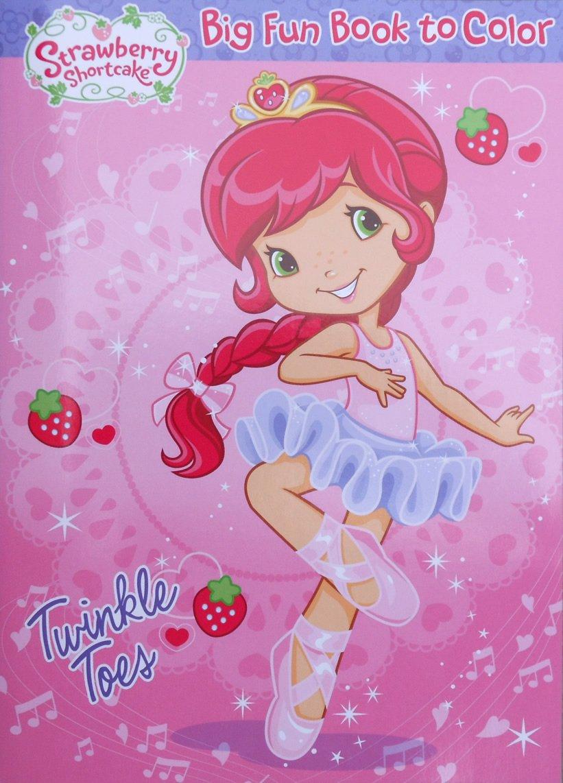 amazon com strawberry shortcake big fun book to color twinkle