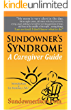 Sundowner's Syndrome: A Caregiver Guide